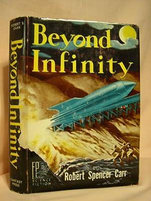 BEYOND INFINITY: Carr, Robert Spencer