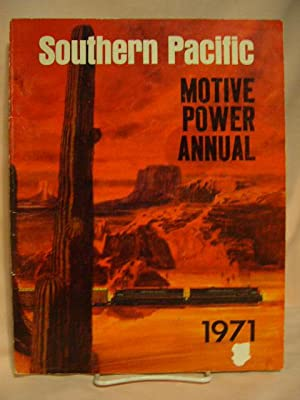 SOUTHERN PACIFIC MOTIVE POWER ANNUAL 1971: Strapac, Joseph A.