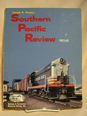 SOUTHERN PACIFIC REVIEW, 1983-85: Strapac, Joseph A.