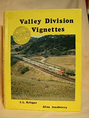 VALLEY DIVISION VIGNETTES: SANTA FE: Krieger, J.L., and Glen Icanberry
