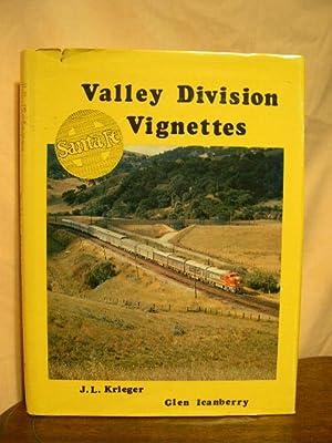 VALLEY DIVISION VIGNETTES: SANTA FE: Krieger, J.L., and Glen Icanberry