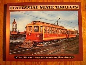 CENTENNIAL STATE TROLLEYS: Fletcher, Ken