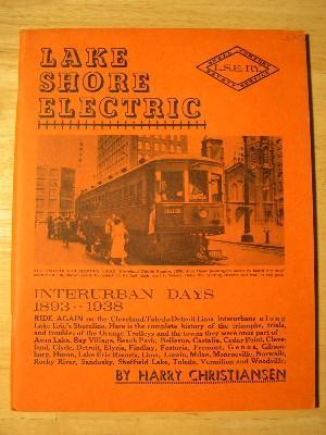 LAKE SHORE ELECTRIC RAILWAY 1893-1938.: Christiansen, Harry