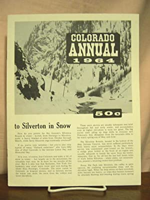 COLORADO ANNUAL 1964: Hauck, Cornelius W., and Robert W. Richardson, editors