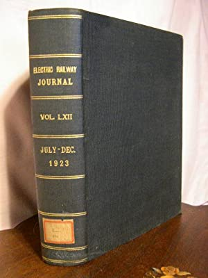 ELECTRIC RAILWAY JOURNAL; VOLUME 62, JULY TO DECEMBER, 1923