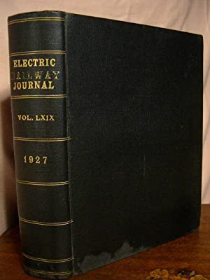 ELECTRIC RAILWAY JOURNAL; VOLUME 69, JANUARY TO JUNE, 1927