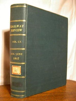 RAILWAY REVIEW; VOLUME 60, JANUARY - JUNE, 1917