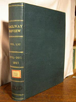 RAILWAY REVIEW; VOLUME 61, JULY - DECEMBER, 1917