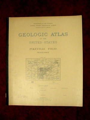 GEOLOGIC ATLAS OF THE UNITED STATES; PIKEVILLE FOLIO, TENNESSEE; FOLIO 21: Hayes, Charles Willard, ...