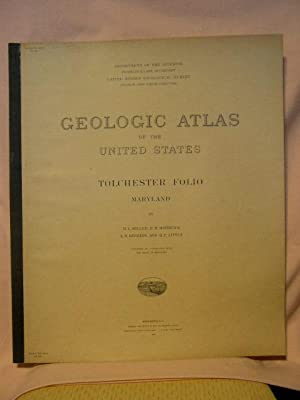 GEOLOGIC ATLAS OF THE UNITED STATES; TOLCHESTER: B.L. Miller, E.B.