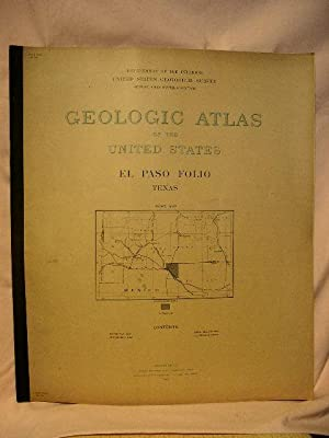 GEOLOGIC ATLAS OF THE UNITED STATES; EL PASO FOLIO, TEXAS; FOLIO 166: Richardson, G.B., and George ...