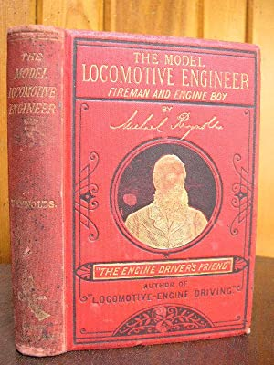 THE MODEL LOCOMOTIVE ENGINEER, FIREMAN, AND ENGINE-BOY,: Reynolds, Michael