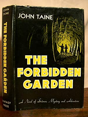 THE FORBIDDEN GARDEN: Taine, John (Eric Temple Bell)