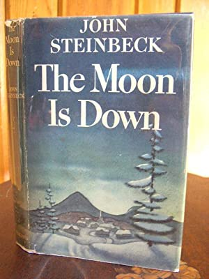 THE MOON IS DOWN: Steinbeck, John
