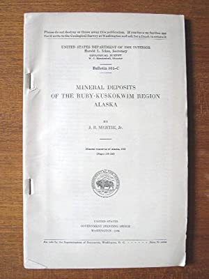 MINERAL DEPOSITS OF THE RUBY-KUSKOKWIM REGION, ALASKA; UNITED STATES GEOLOGICAL SURVEY BULLETIN 864...