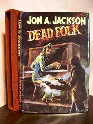DEAD FOLK: Jackson, Jon A.