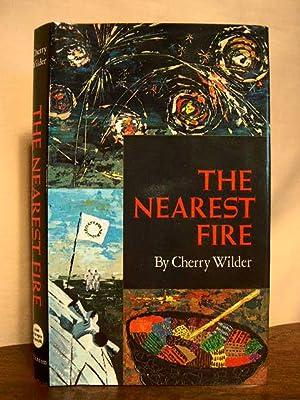 THE NEAREST FIRE: Wilder, Cherry