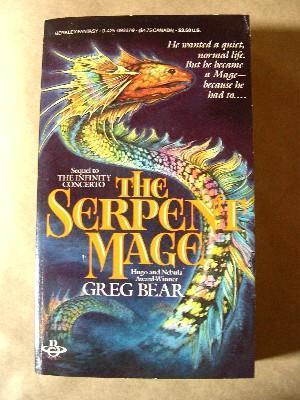 THE SERPENT MAGE: Bear, Greg