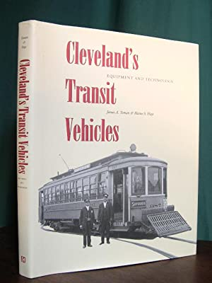 CLEVELAND'S TRANSIT VEHICLES: EQUIPMENT AND TECHNOLOGY: Toman, james A., and Blaine S. Hays