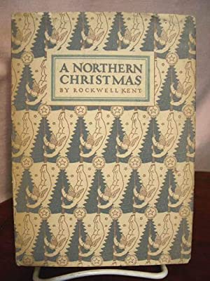 A NORTHERN CHRISTMAS: BEING THE STORY OF A PEACEFUL CHRISTMAS IN THE REMOTE AND PEACEFUL WILDERNESS...