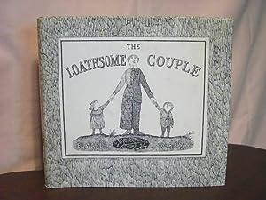 THE LOATHSOME COUPLE: Gorey, Edward