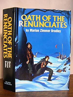 OATH OF THE RENUNCIATES: THE SHATTERED CHAIN: Bradley, Marion Zimmer
