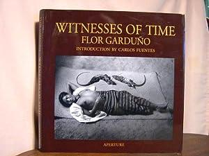 WITNESSES OF TIME: Garduño, Flor