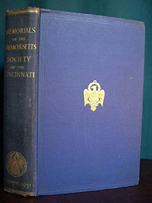 MEMORIALS OF THE MASSACHUSETTS SOCIETY OF THE CINCINNATI.: Smith, Frank, editor