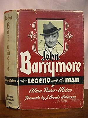 JOHN BARRYMORE, THE LEGEND AND THE MAN: Powers-Waters, Alma