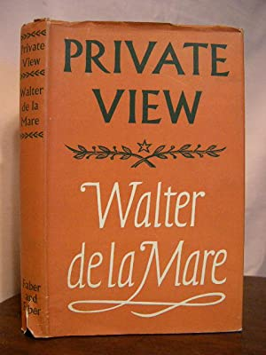 PRIVATE VIEW: de la Mare, Walter