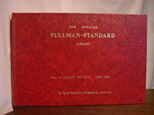 THE OFFICIAL PULLMAN-STANDARD LIBRARY: VOL. 13, UNION PACIFIC STREAMLINERS 1933-1937: Randall, ...