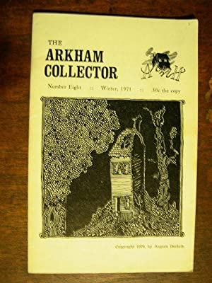 THE ARKHAM COLLECTOR: NUMBER EIGHT, WINTER, 1971: Derleth, August, editor