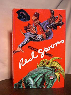 RUCKUS RODEO: Grooms, Red