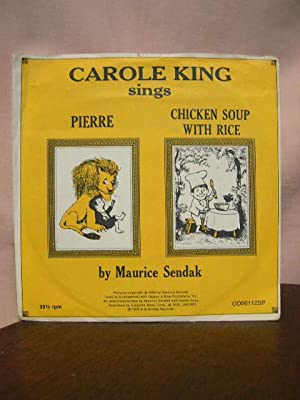 CAROL KING SINGS PIERRE [AND] CHICKEN SOUP WITH RICE [NUTSHELL LIBRARY]: Sendak, Maurice [Carol ...