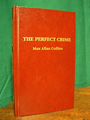 THE PERFECT CRIME: Collins, Max Allen