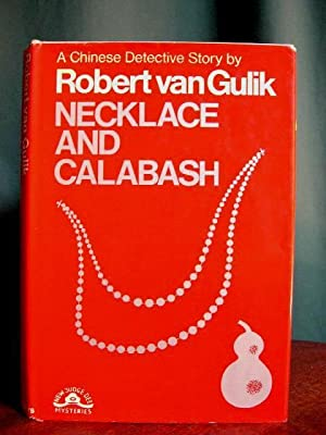 NECKLACE AND CALABASH: van Gulik, Robert