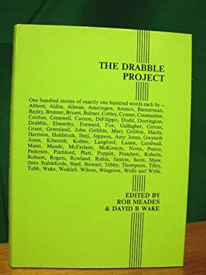 THE DRABBLE PROJECT: Meades, Bob, and David B. Wake, editors