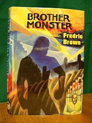 BROTHER MONSTER: FREDRIC BROWN IN THE DETECTIVE PULPS, VOLUME 9: Brown, Fredric