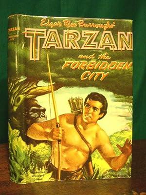 TARZAN AND THE FORBIDDEN CITY: Burroughs, Edgar Rice.