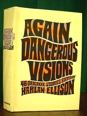 AGAIN, DANGEROUS VISIONS: Ellison, Harlan, editor