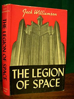 THE LEGION OF SPACE: Williamson, Jack