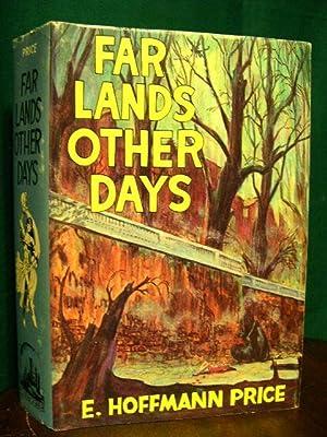 FAR LANDS, OTHER DAYS: Price, E. Hoffmann