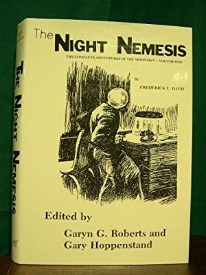 THE NIGHT NEMESIS: THE COMPLETE ADVENTURES OF THE MOON MAN - VOLUME ONE: Davis, Frederick C. Garyn ...