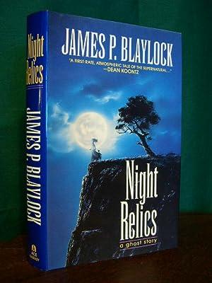 NIGHT RELICS: Blaylock, James