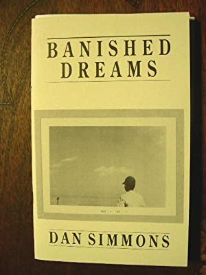 BANNISHED DREAMS: Simmons, Dan