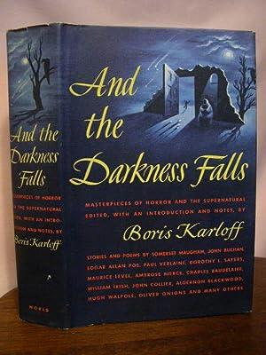 AND THE DARKNESS FALLS: Karloff, Boris, editor