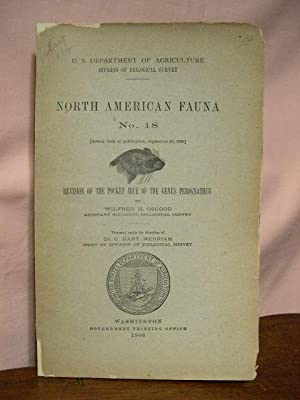 REVISION OF THE POCKET MICE OF THE GENUS PEROGNATHUS: NORTH AMERICAN FAUNA NO. 18: Osgood, Wilfred ...
