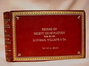 RECORD OF RECENT CONSTUCTION, NOS. 51-60, BURNHAM WILLIAMS & CO.