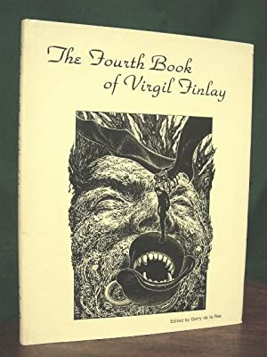 THE FOURTH BOOK OF VIGIL FINLAY: THE FANTASY ART OF VIRGIL FINLAY: de la Ree, Gerry, editior