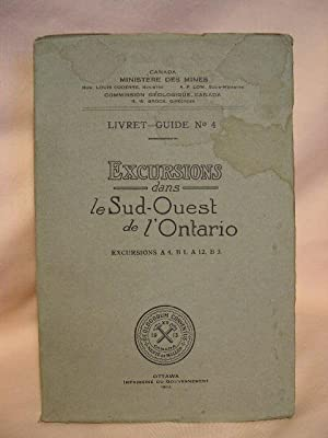LIVRET-GUIDE NO 4. EXCURSIONS DANS LE SUD-QUEST DE L'ONTARIO. EXCURSIONS A4, B1, A12, B3